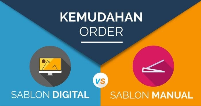 Perbandingan Order Sablon Digital vs Sablon Manual