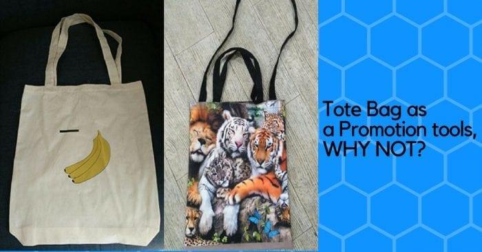 Keuntungan Menggunakan Tote Bag Full Print sebagai Alat Promosi